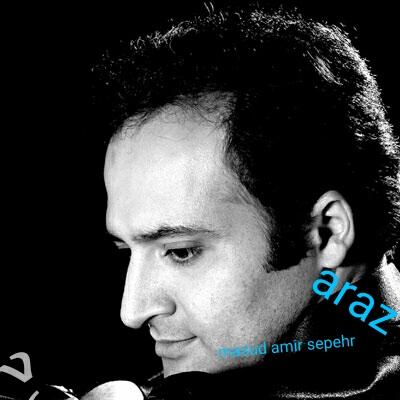 دانلود آهنگ جدید و راک مسعود امیر سپهر به نام آراز