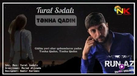 دانلود آهنگ جدیدTural Sedali (تورال صدالی) به نامTenha Qadin
