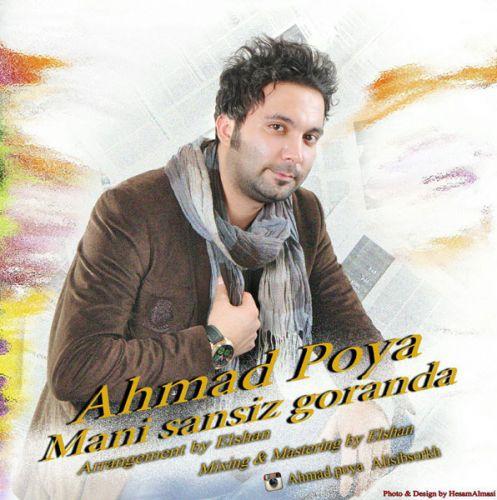 Ahmad Pouya - Mani Sansiz Goranda
