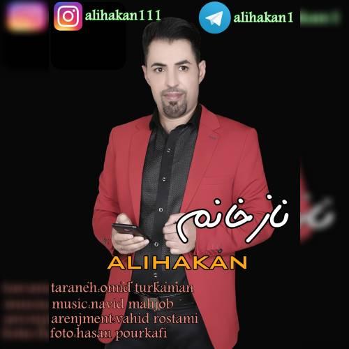 دانلود آهنگ جدید علی هاکان به نام ناز خانیم