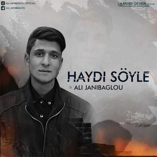 دانلود آهنگ جدید علی جانی بگلو به نام هایدی سویله