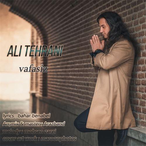دانلود آهنگ جدید علی تهرانی به نام وفاسیز