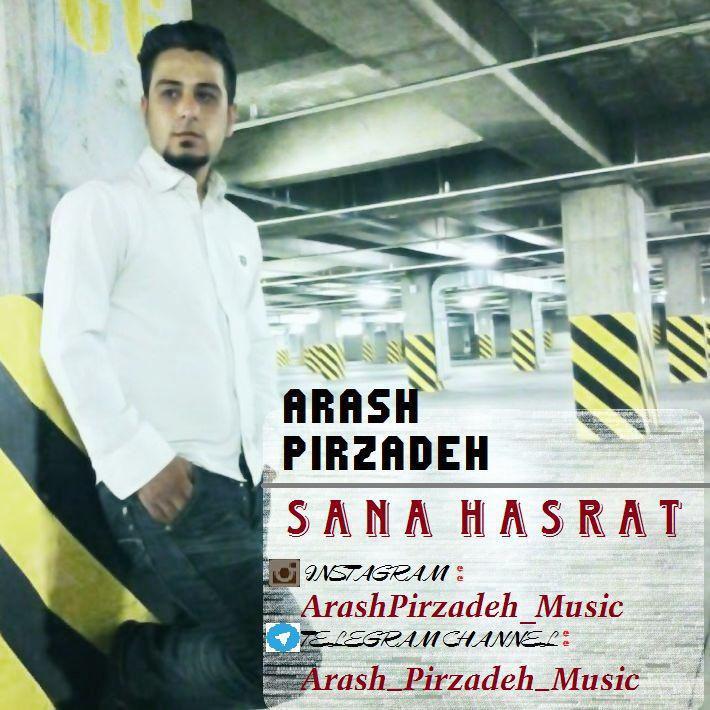 Arash Pirzad - Sana Hasrat