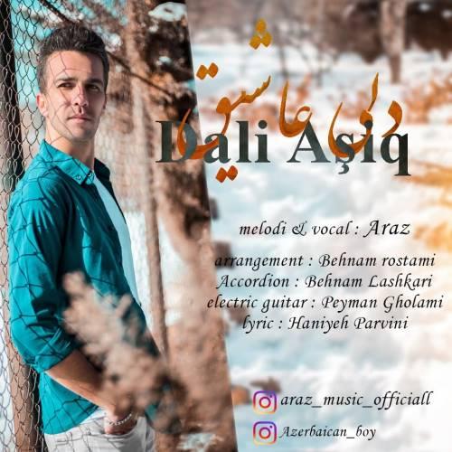 دانلود آهنگ جدید آراز به نام دلی عاشیق