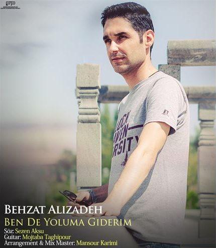 دانلود آهنگ جدید بهزاد علیزاده به نام بنده یولوما گیده ریم