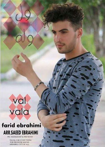 دانلود آهنگ جدید فرید ابراهیمی به نام ول وله