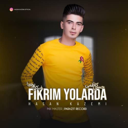 دانلود آهنگ جدید حسن کاظمی به نام فیکریم یولاردا