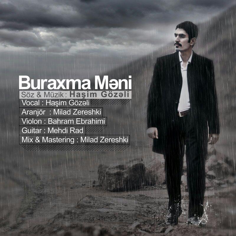 دانلود آهنگ جدید هاشم گوزلی با نام بوراخما منی