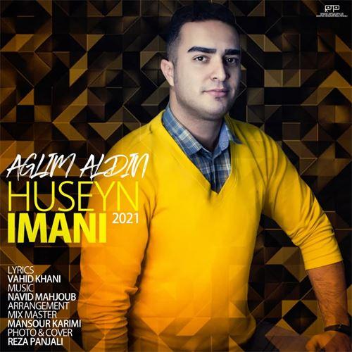 دانلود آهنگ جدید حسین ایمانی به نام عاقلیم آلدین