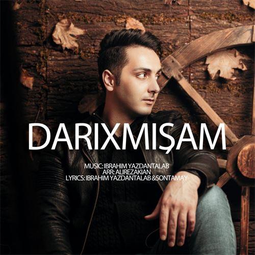 دانلود آهنگ جدید ابراهیم یزدان طلب به نام داریخمیشام