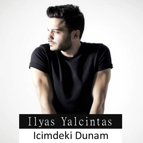 دانلود آهنگ ترکی الیاس یالچینتاش به نام ایچیمدکی دومان