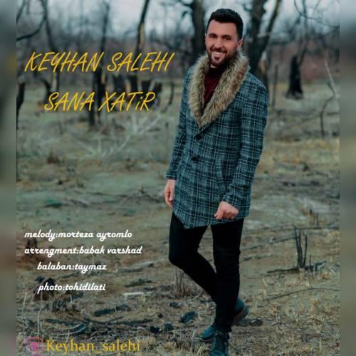 دانلود آهنگ جدید کیهان صالحی به نام سنه خاطیر