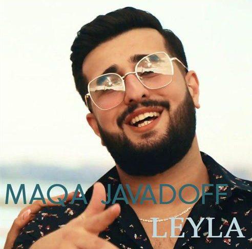 دانلود آهنگ جدید ماقا جوادوف به نام لیلا
