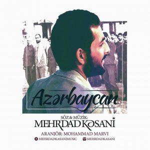 مهرداد کسانی آهنگ آذربایجان