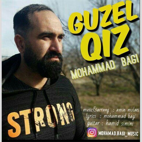 دانلود آهنگ جدید محمد باقی به نام گوزل قیز