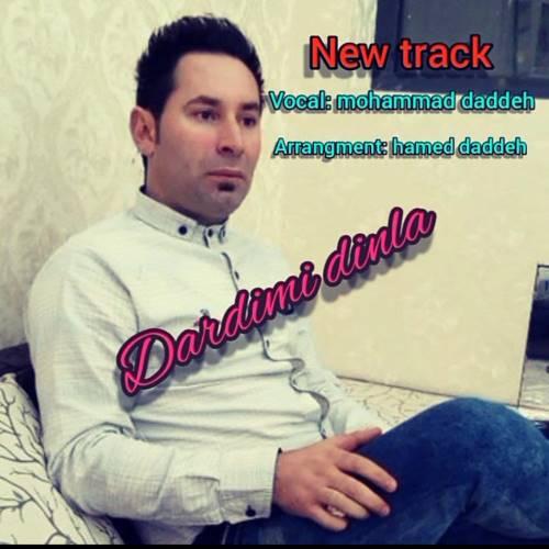 دانلود آهنگ جدید محمد دادده به نام دردیمی دینله
