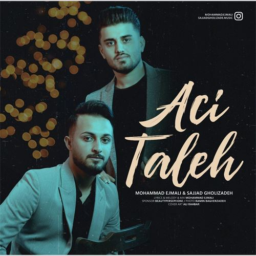 دانلود آهنگ جدید محمد اجمالی و سجاد قلیزاده به نام آجی طالع