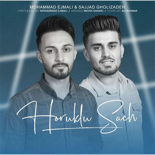 دانلود آهنگ جدید محمد اجمالی و سجاد قلیزاده به نام هوروکلو ساچ