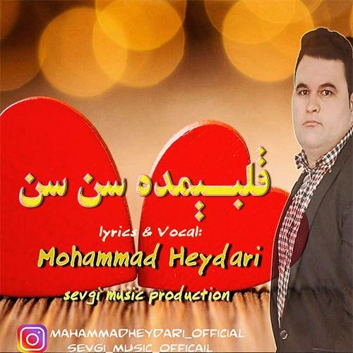 دانلود آهنگ جدید محمد حیدری به نام قلبیمده سن سن