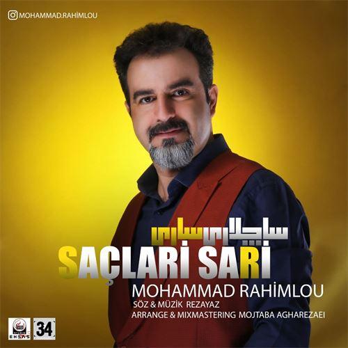 دانلود آهنگ جدید محمد رحیملو به نام ساچلاری ساری