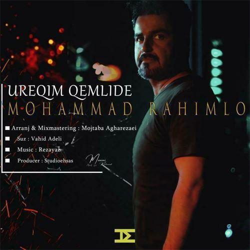 دانلود آهنگ جدید محمد رحیملو به نام اورگیم غملیدی