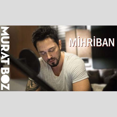 دانلود آهنگ جدید مورات بوز به نام Mihriban