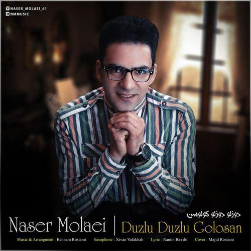 دانلود آهنگ جدید ناصر مولایی به نام دوزلو دوزلو گولوسن