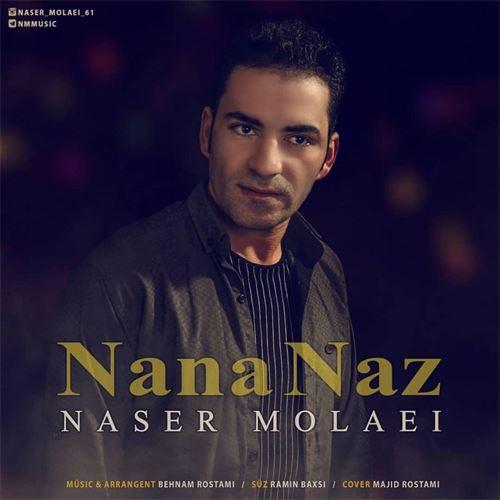 دانلود آهنگ جدید ناصر مولایی به نام نانا ناز