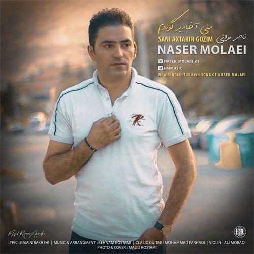 دانلود آهنگ جدید ناصر مولایی به نام سنی آختاریر گوزوم