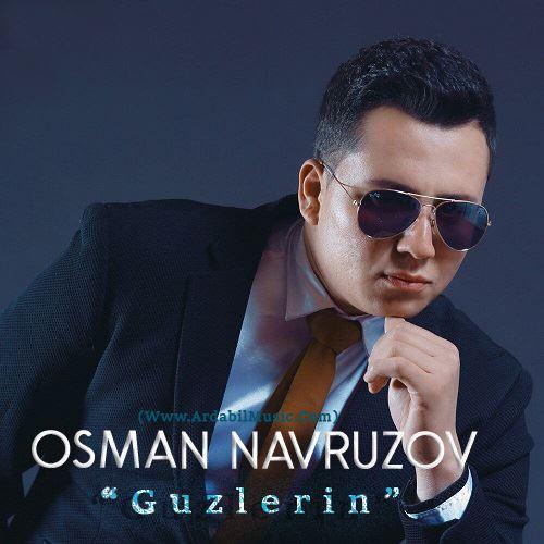 دانلود آهنگ جدید عثمان نوروزوف به نام گوزلرین آیمی سنی