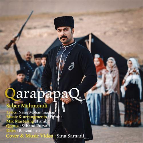 دانلود آهنگ جدید صابر محمودی به نام قارا پاپاق