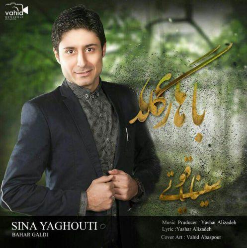 Sina Yaghuti - Bahar Galdi
