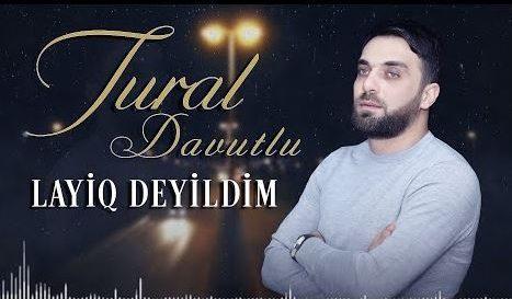 دانلود آهنگ جدید تورال داوودلو به نام لایق دییلدیم