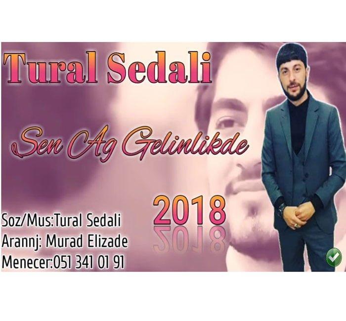 دانلود آهنگ جدید تورال صدالی(Tural Sedali) به نام Sen Ag Gelinlikde