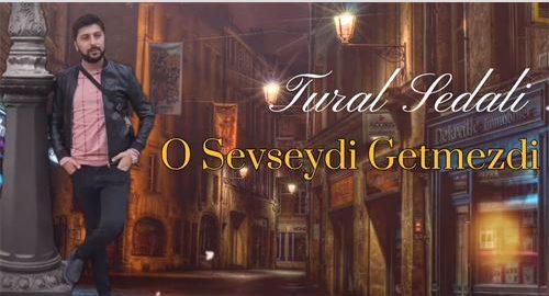 دانلود آهنگ جدید تورال صدالی به نام او سئوسیدی گتمزدی