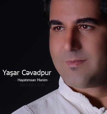 Yaşar-Cəvadpur-Hayatımsan-Mənim