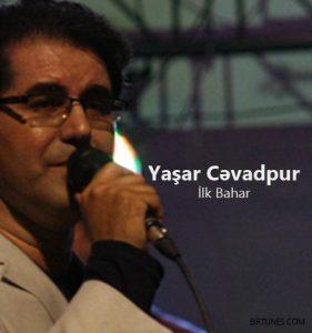 Yaşar-Cəvadpur-Ilk-Bahar