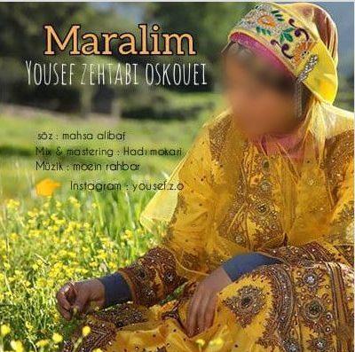 دانلود آهنگ جدید یوسف زهتابی اسکویی به نام مارالیم