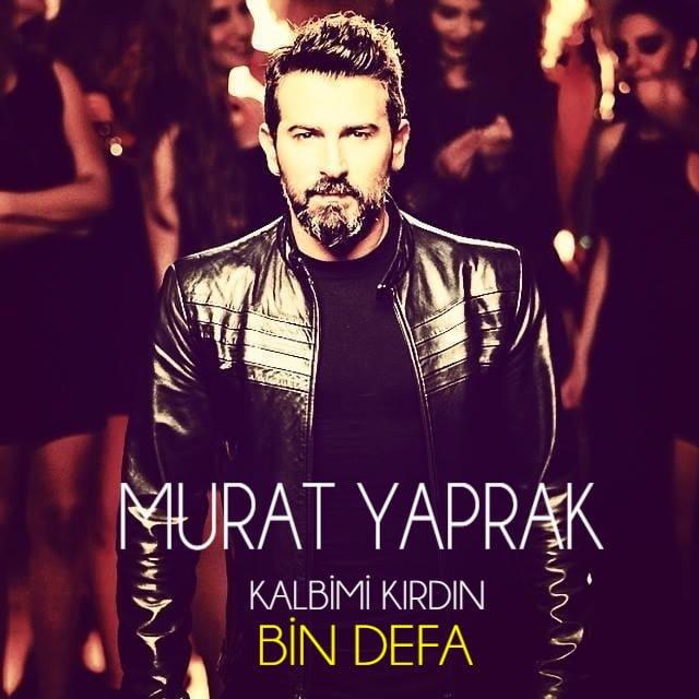 دانلود آهنگ Murat Yaprak (مراد یاپراک) به نام Kalbimi Kirdin Bin Defa