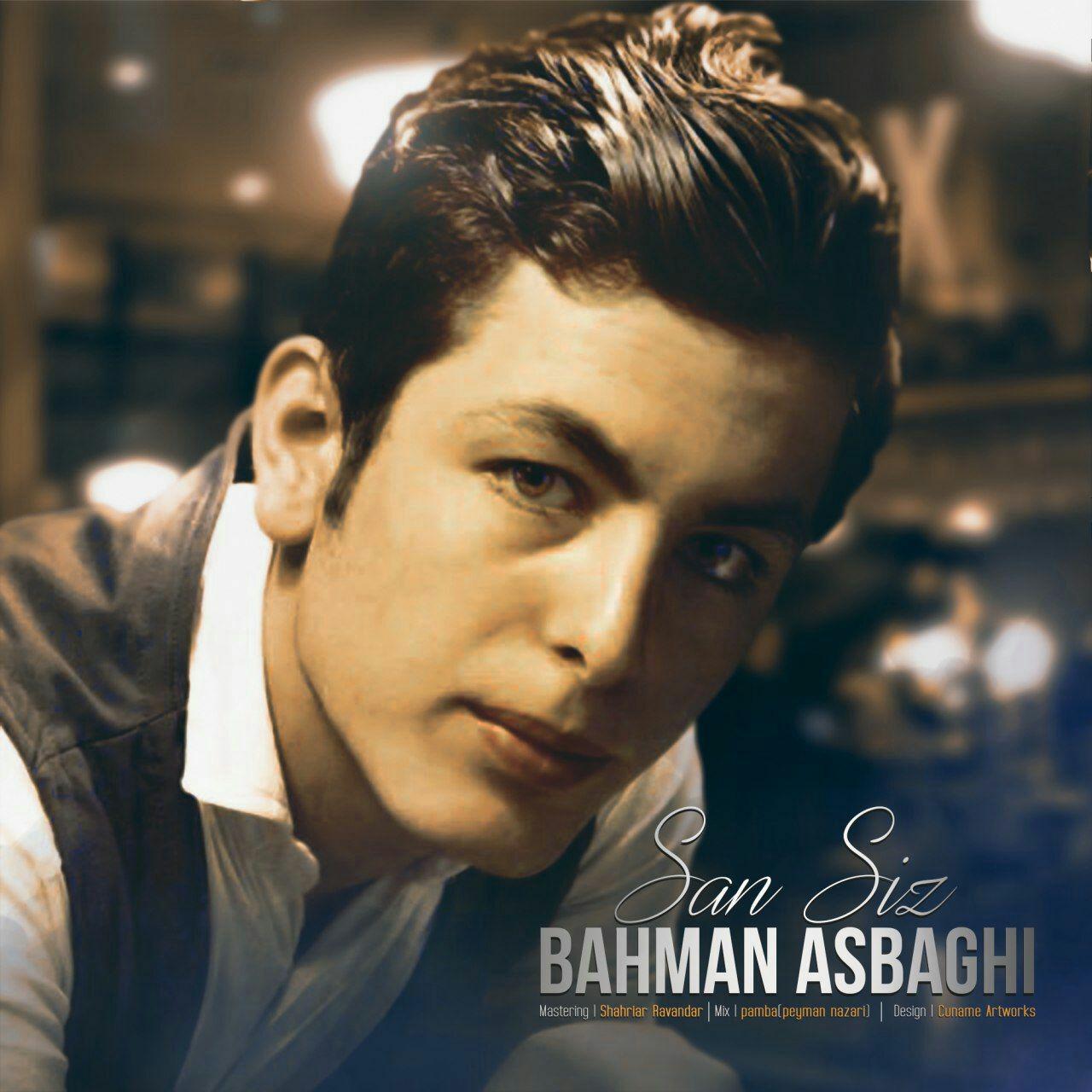دانلود آهنگ جدید بهمن اسبقی به نام سن سیز