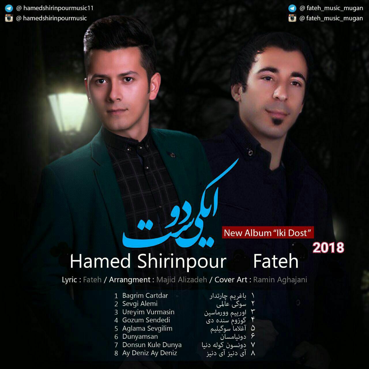 دانلود آلبوم جدید و آذربایجانی حامد شیرین پور و فاتح به نام ایکی دوست