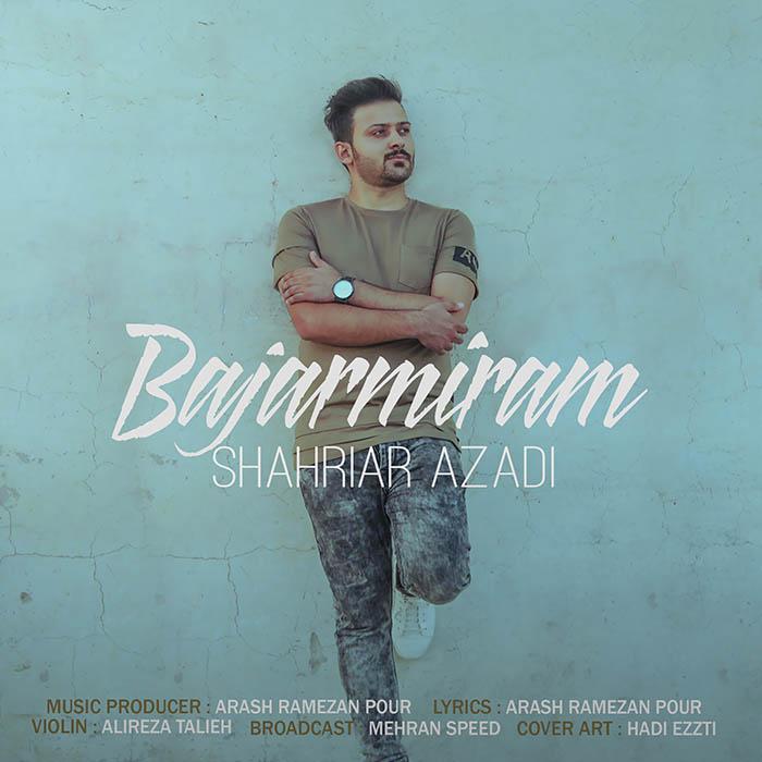 دانلود آهنگ جدید شهریار آزادی به نام باجارمیرام